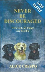 """The cover of """"Never Be Discouraged"""" which has the title with three guide dogs all painted with watercolors by hand."""